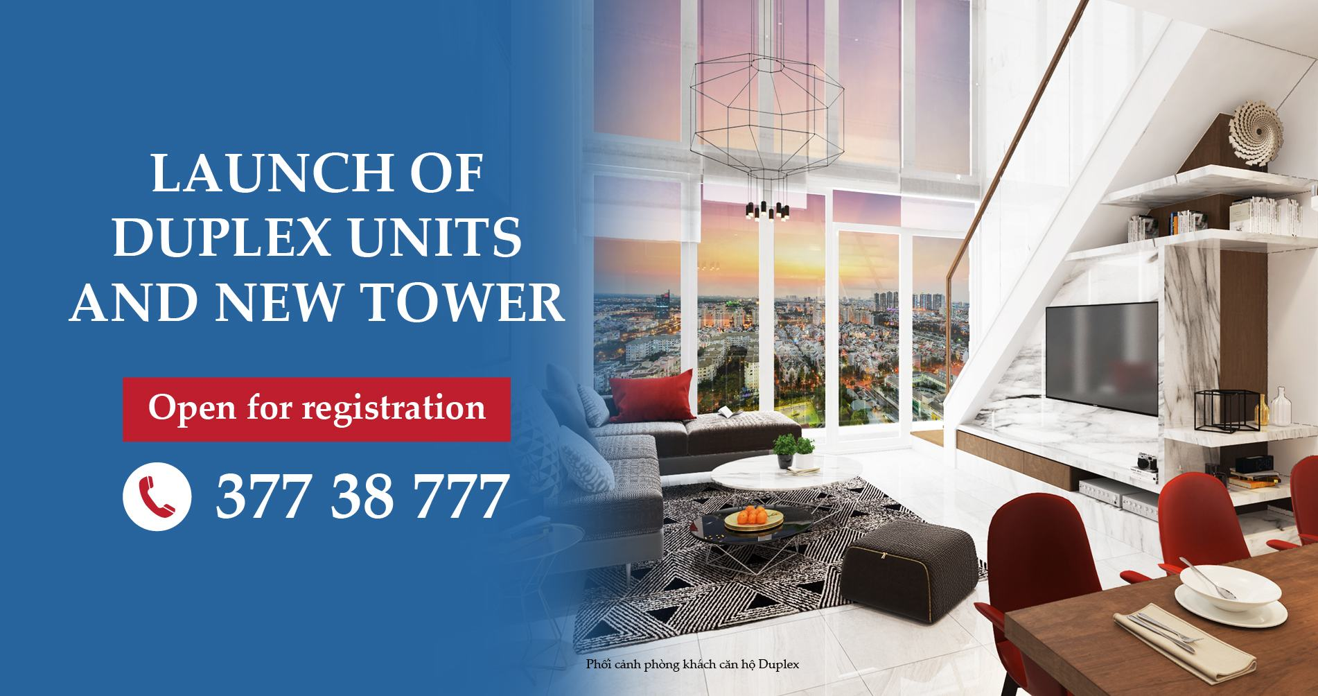 Launch of duplex and new tower
